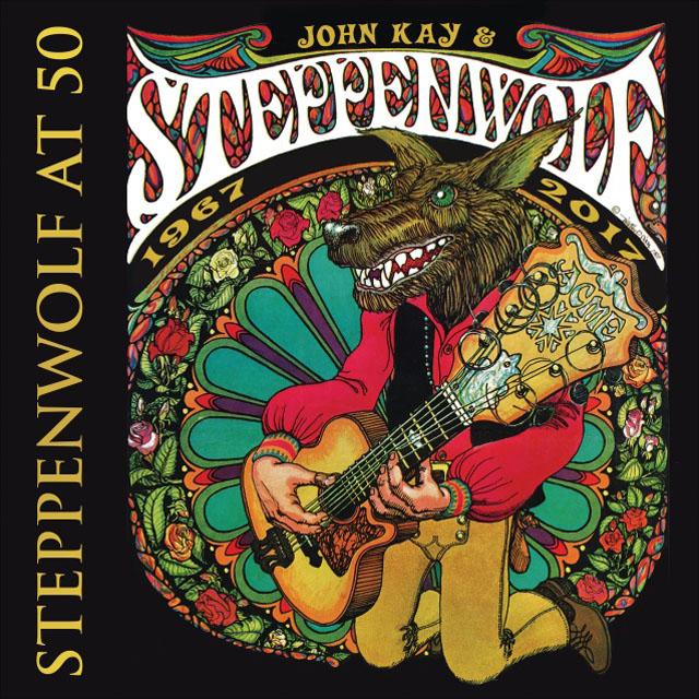 Steppenwolf / Steppenwolf At 50