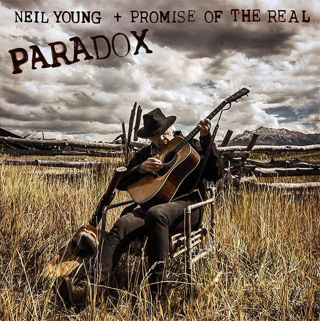 Neil Young & Promise Of The Real / Paradox