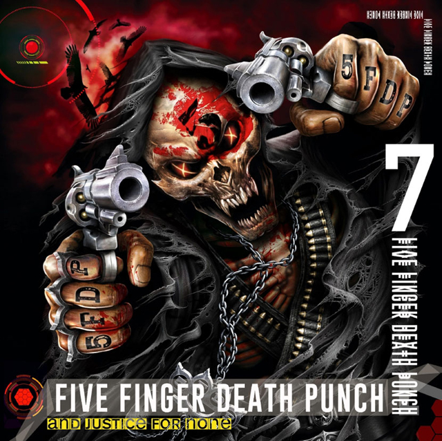Five Finger Death Punch / And Justice For None [Deluxe edition]