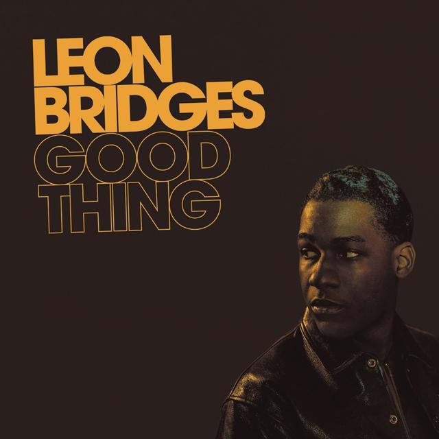 Leon Bridges / Good Thing