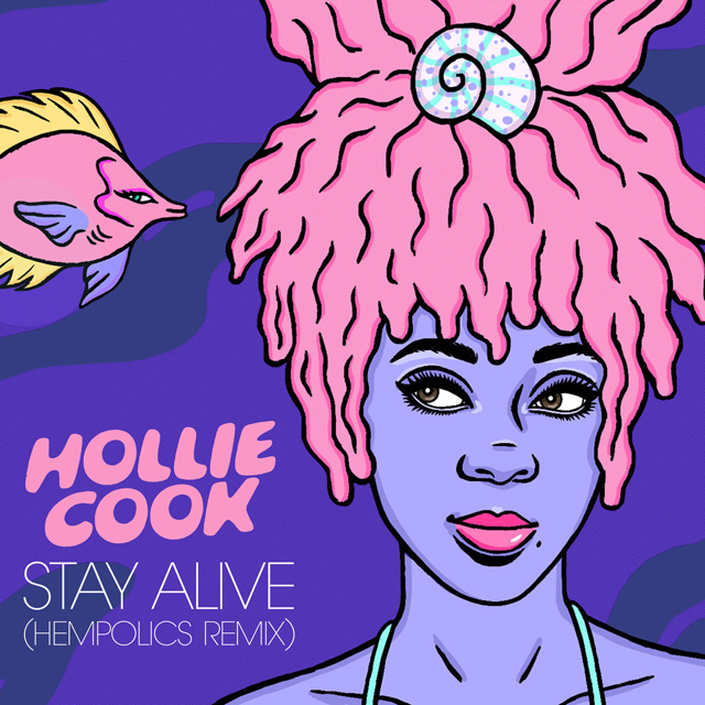 Hollie Cook / Stay Alive (Hempolics Remix) - Single