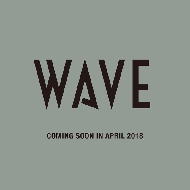 WAVE - coming soon in april 2018