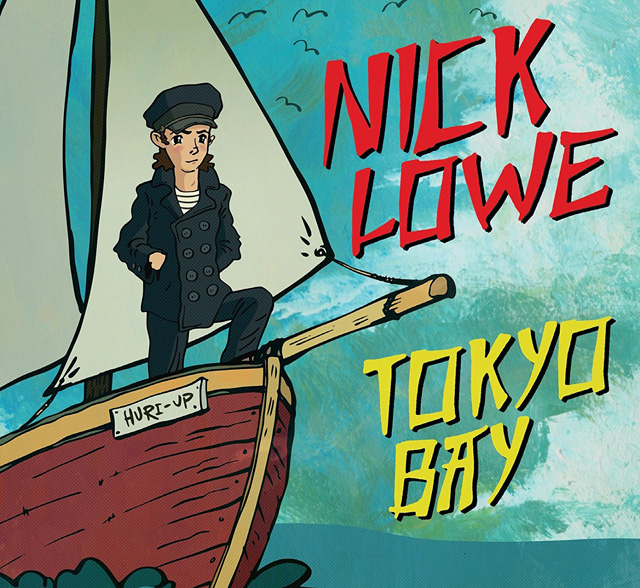 Nick Lowe / Tokyo Bay