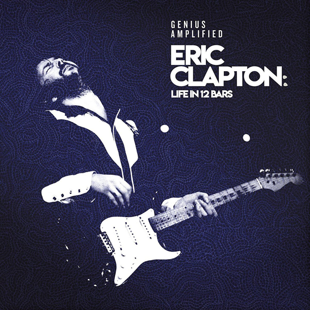 Eric Clapton - Life In 12 Bars: Soundtrack