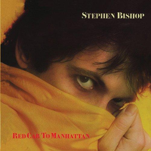 Stephen Bishop / Red Cab to Manhattan