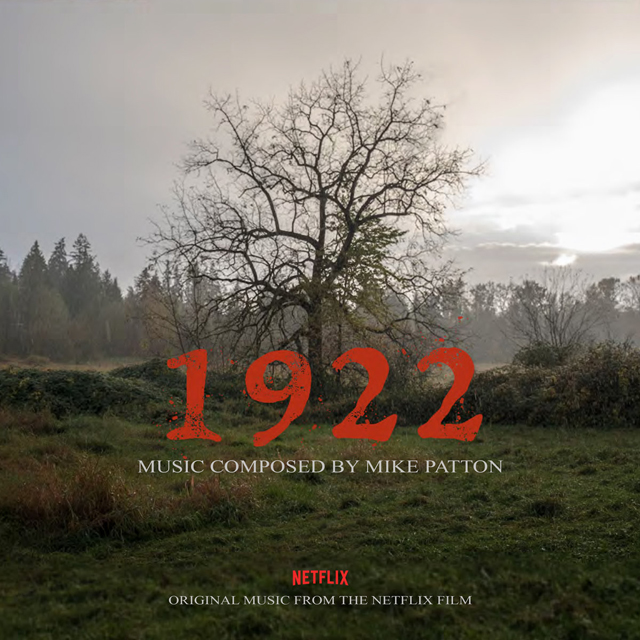 Mike Patton / 1922 (Original Motion Picture Soundtrack)