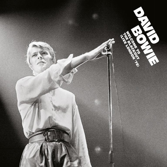 David Bowie / WELCOME TO THE BLACKOUT (LIVE LONDON '78)