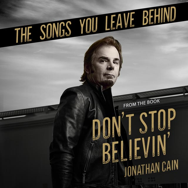 Jonathan Cain / The Songs You Leave Behind