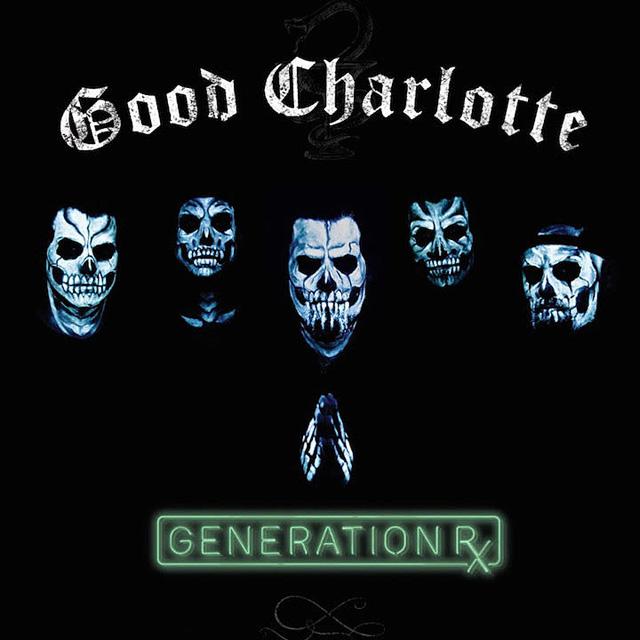 Good Charlotte / Generation Rx