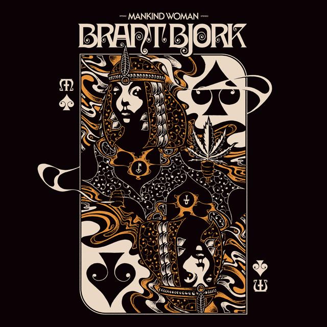 Brant Bjork / Mankind Woman