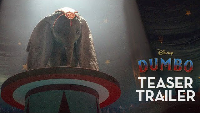 Tim Burton's Dumbo Official Teaser Trailer