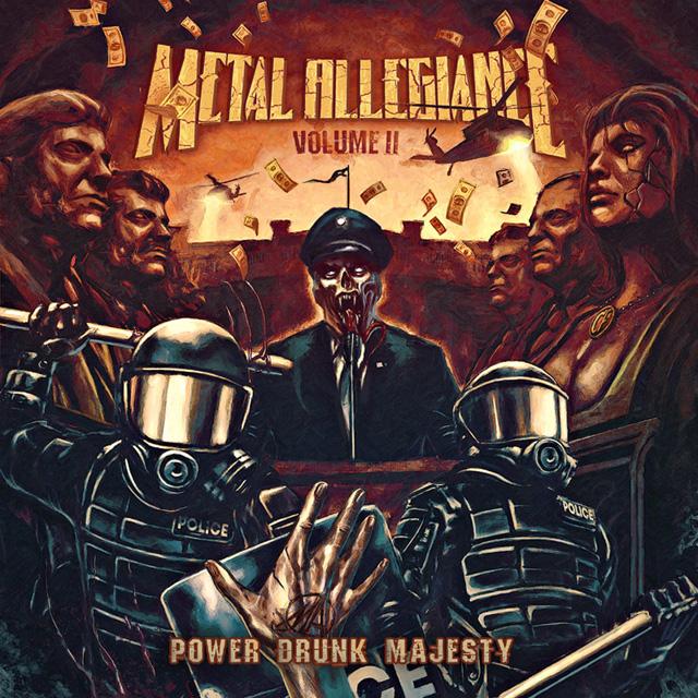 Metal Allegiance / Volume II - Power Drunk Majesty