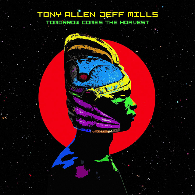 Tony Allen & Jeff Mills / Tomorrow Comes The Harvest