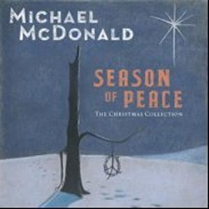 Michael McDonald / Season of Peace: The Christmas Collection