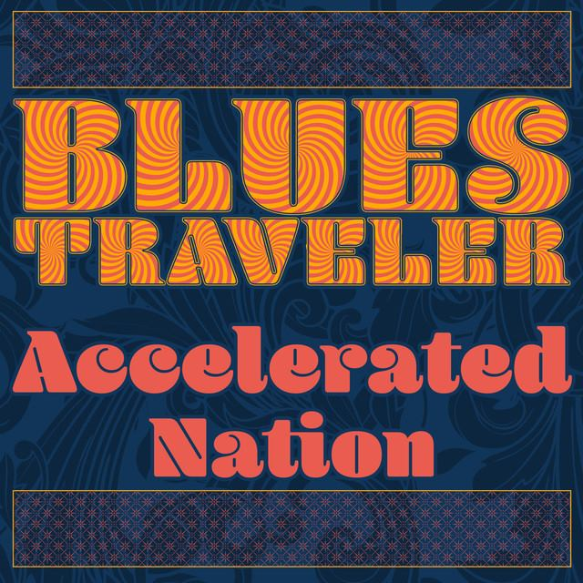 Blues Traveler / Hurry Up & Hang Around