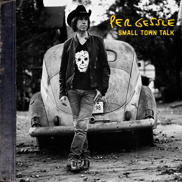 Per Gessle / Small Town Talk