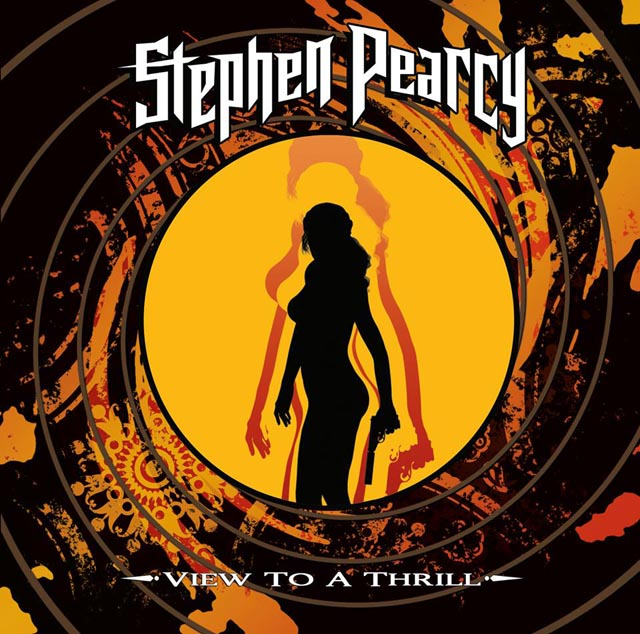Stephen Pearcy / View To A Thrill