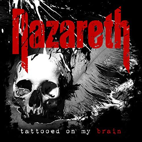 Nazareth / Tattooed On My Brain