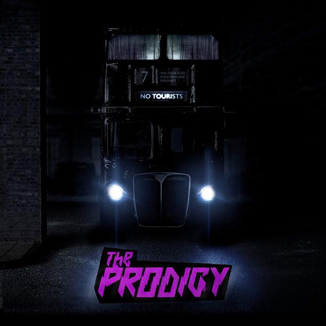 The Prodigy / No Tourists