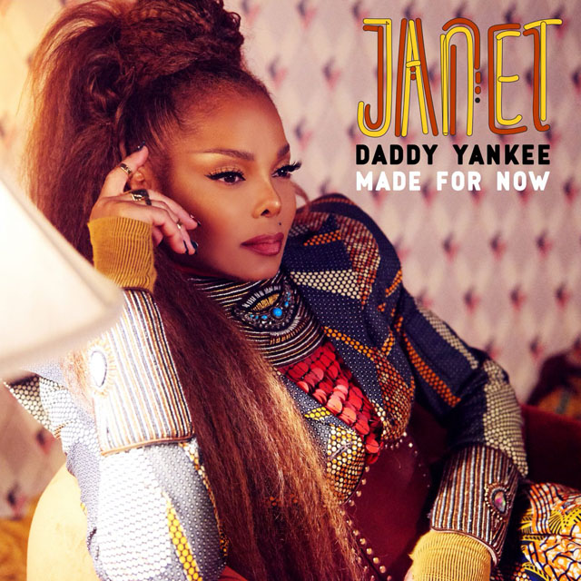 Janet Jackson & Daddy Yankee / Made For Now