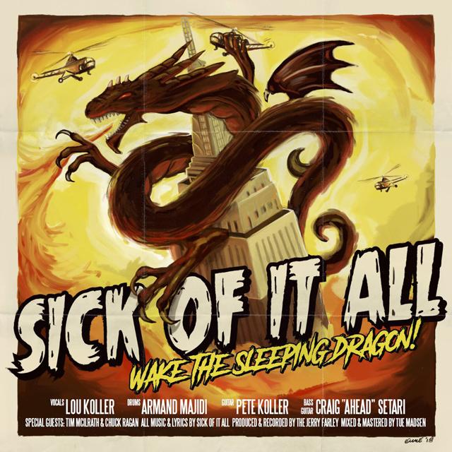 Sick of It All / Wake The Sleeping Dragon!