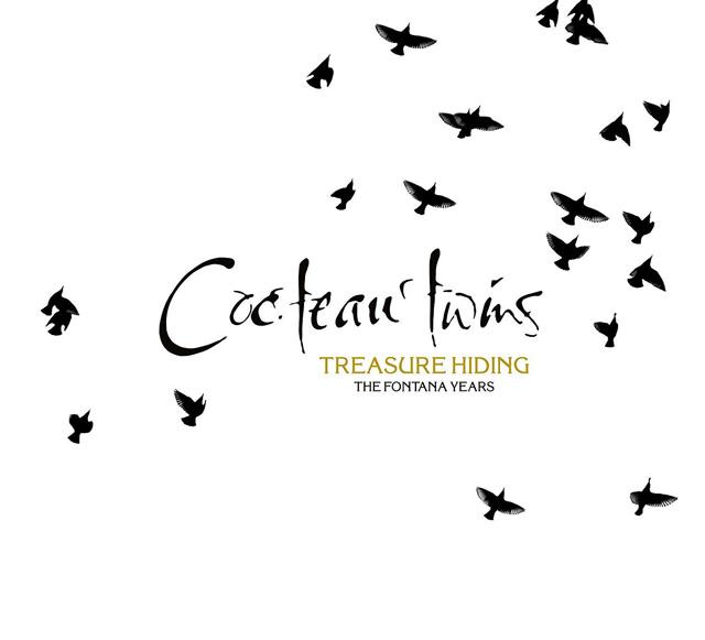 Cocteau Twins / Treasure Hiding: The Fontana Years