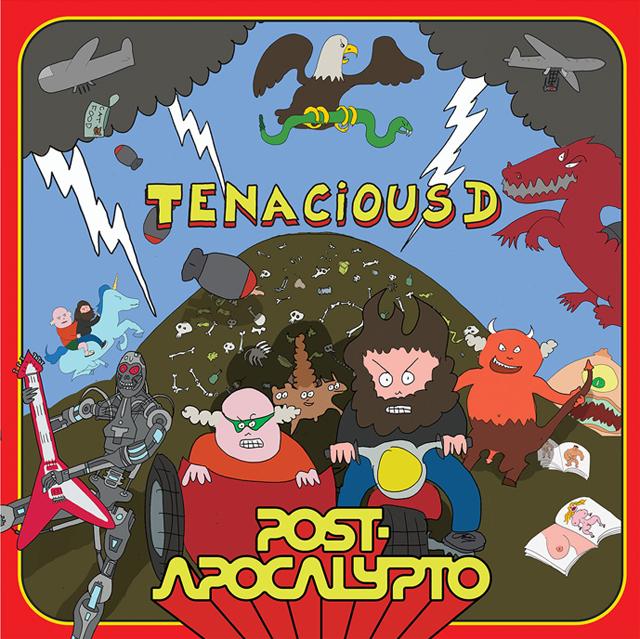 Tenacious D / Post-Apocalypto