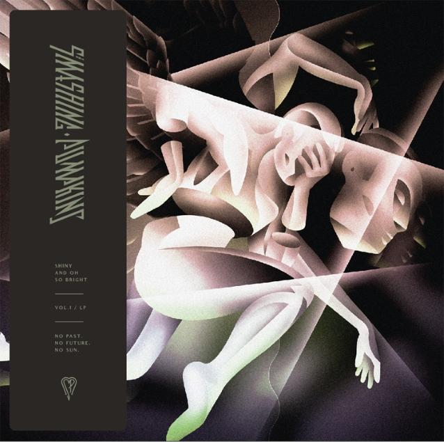 Smashing Pumpkins / Shiny and Oh So Bright, Vol. 1 / LP: No Past. No Future. No Sun.