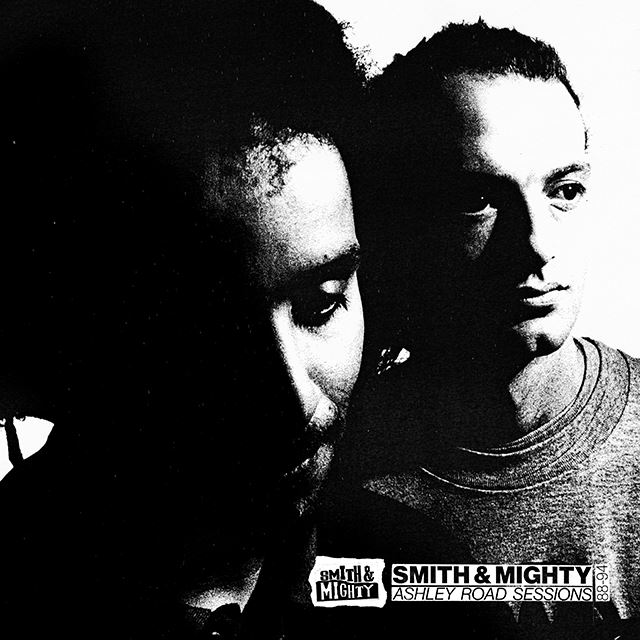 Smith & Mighty / Ashley Road Sessions 88-94