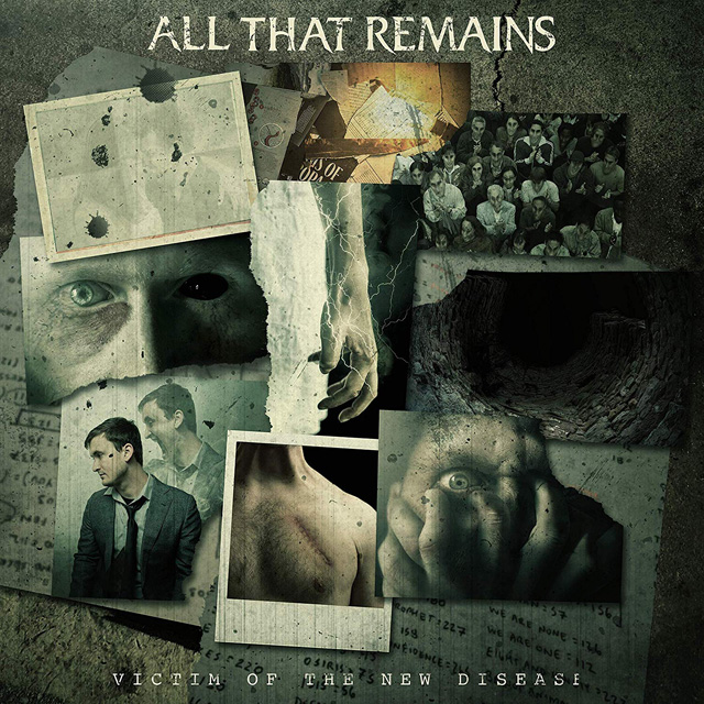 All That Remains / Victim Of The New Disease