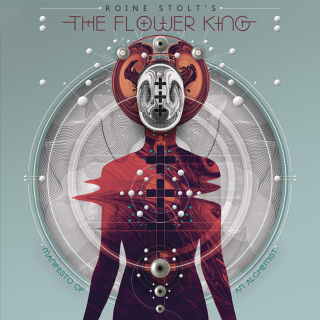 Roine Stolt´s The Flower King / Manifesto Of An Alchemist