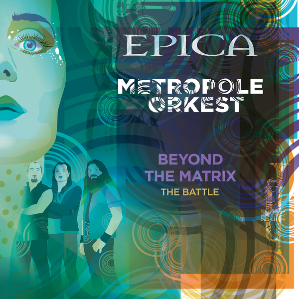 EPICA / Beyond the Matrix: The Battle (feat. Metropole Orkest) - Single