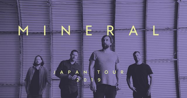 MINERAL Japan Tour 2019