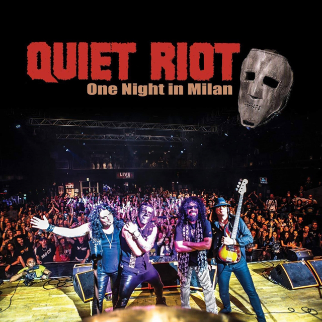 Quiet Riot / One Night In Milan