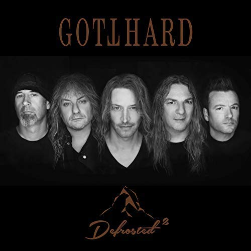 Gotthard / DeFROSTED 2