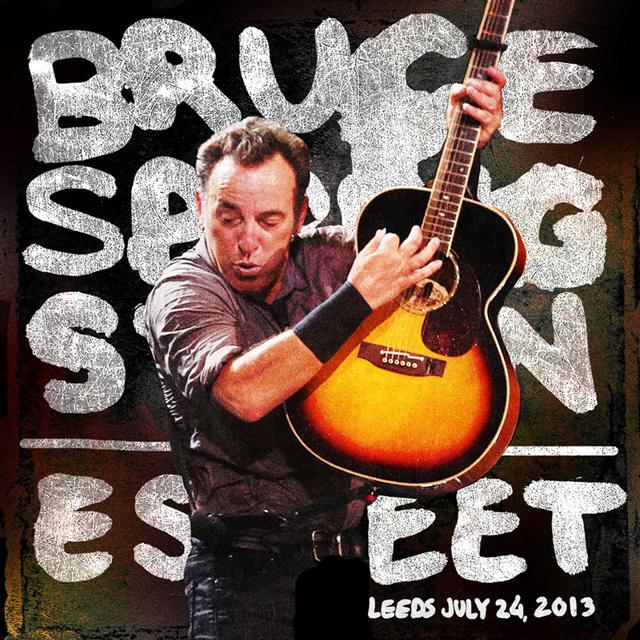 ブルース・スプリングスティーン、2013/7/24英リーズ公演のフルセットライヴ音源をリリース、1曲試聴可