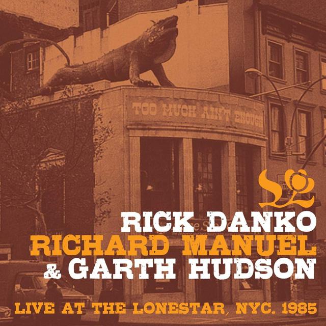 ザ・バンドのリック・ダンコ+リチャード・マニュエル+ガース・ハドソン 85年NY公演のライヴ・アルバム発売