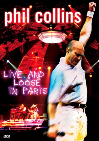 Phil Collins / Live And Loose In Paris