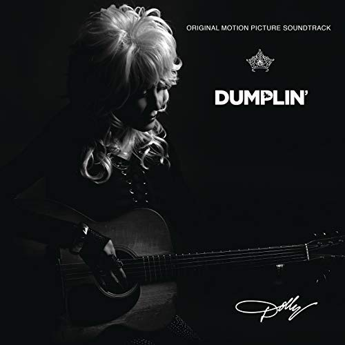 Dolly Parton / Dumplin' Original Motion Picture Soundtrack