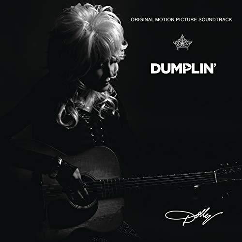Dolly Parton / Dumplin' Original Motion Picture Soundtrack
