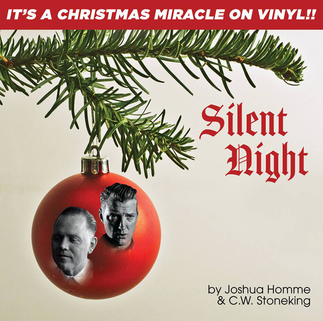 Joshua Homme & C.W. Stoneking / Silent Night