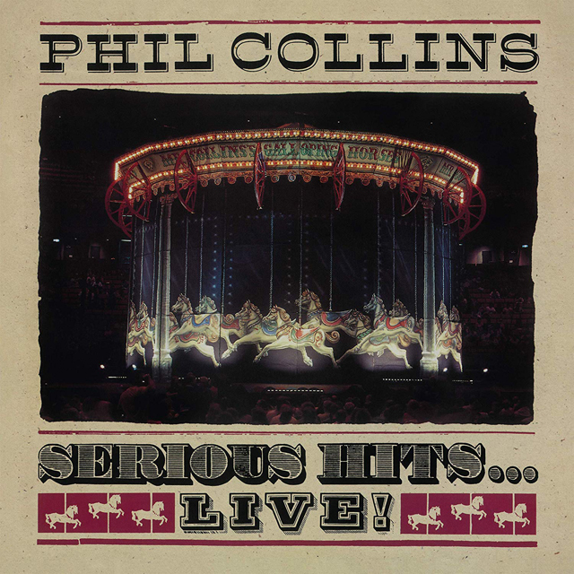 Phil Collins / Serious Hits... Live!
