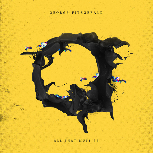 George FitzGerald / All That Must Be