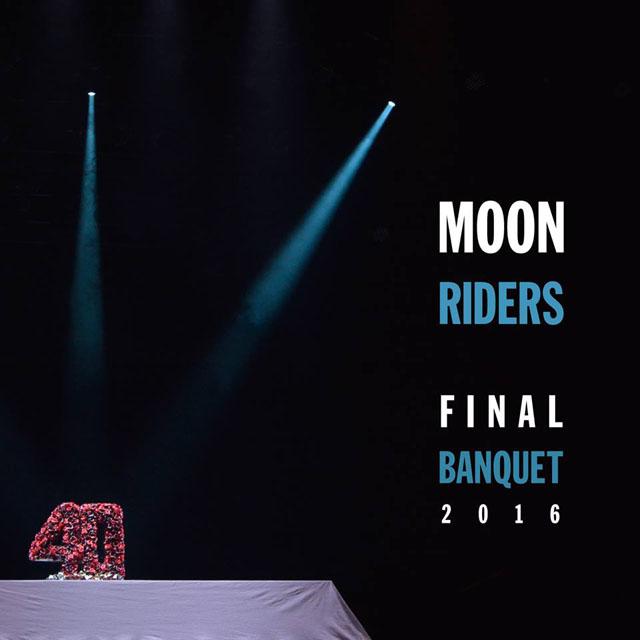 ムーンライダーズ / moonriders Final Banquet 2016 〜最後の饗宴〜