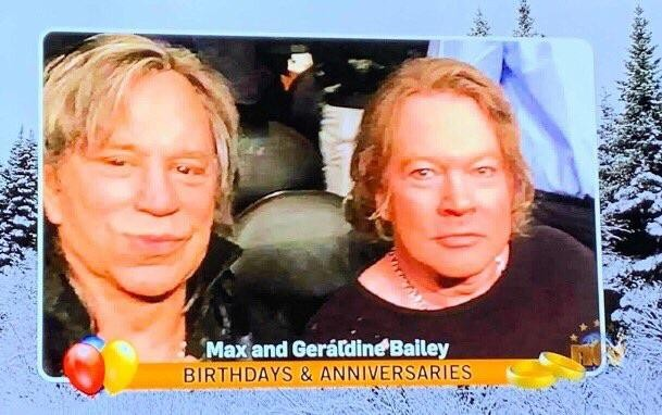 Max and Geraldine Bailey ? Axl Rose and Mickey Rourke