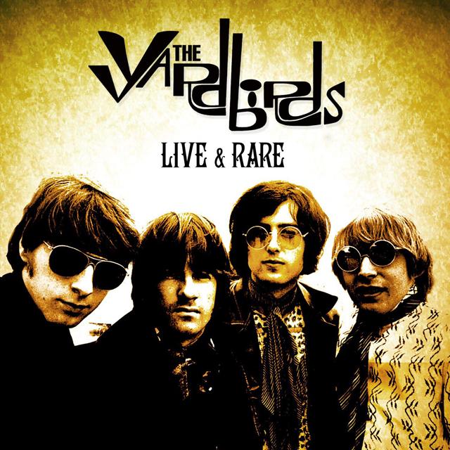 The Yardbirds / Live and Rare