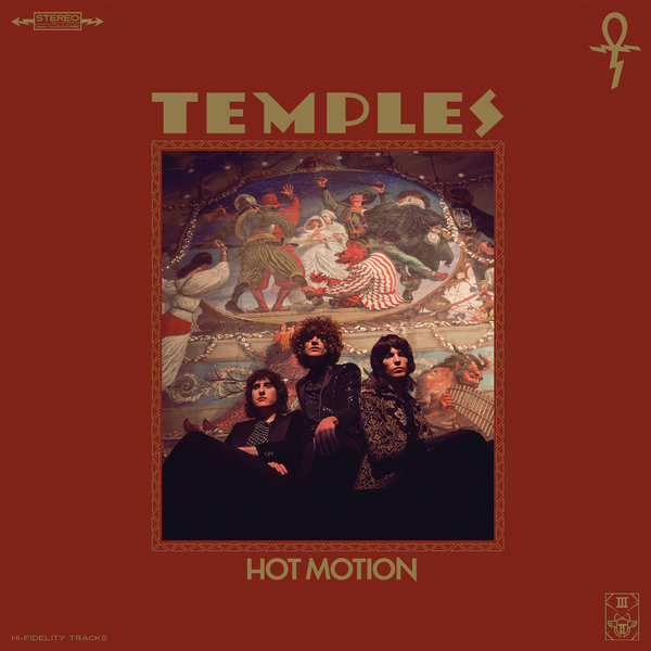 Temples / Hot Motion