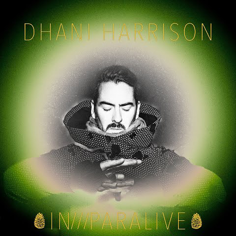 Dhani Harriso / IN///PARALIVE