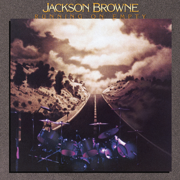 Jackson Browne / Running on Empty