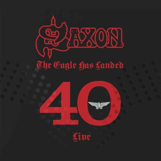 Saxon / The Eagle Has Landed 40 (Live)
